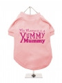 ''Mothers Day: Yummy Mummy'' Dog T-Shirt