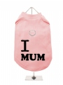 ''Mothers Day: I Love Mum'' Harness T-Shirt